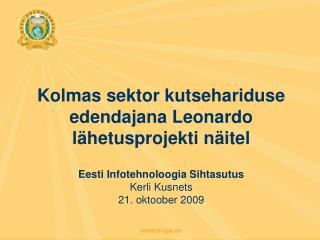 Kolmas sektor kutsehariduse edendajana Leonardo lähetusprojekti näitel