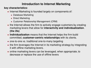 Introduction to Internet Marketing key characteristics: