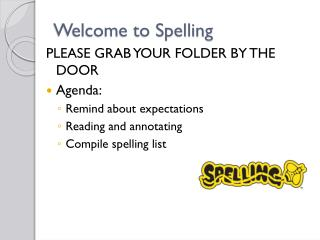 Welcome to Spelling