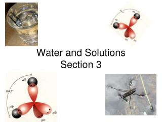 Water and Solutions Section 3