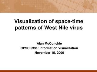 Visualization of space-time patterns of West Nile virus