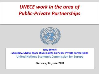 UNECE work in the area of  Public-Private Partnerships