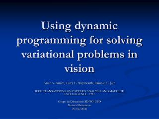 Using dynamic programming for solving variational problems in vision