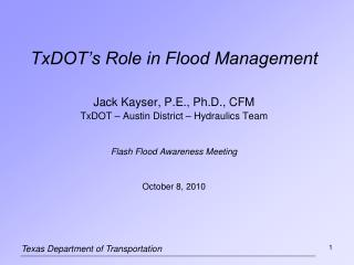 TxDOT�s Role in Flood Management