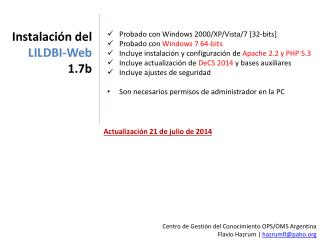 Probado  con Windows  2000/XP/Vista/7  [32-bits ] Probado con  Windows 7 64-bits