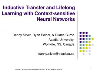 Inductive Transfer and Lifelong Learning with Context-sensitive Neural Networks