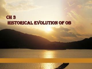 Ch 3 Historical Evolution of OB