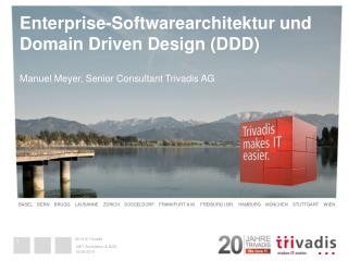 Enterprise-Softwarearchitektur und 	 Domain Driven Design (DDD)