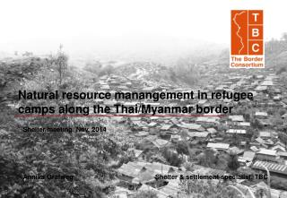 Natural resource manangement in refugee camps along the Thai/Myanmar border