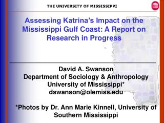 Assessing Katrina's Impact on the Mississippi Gulf Coast: A Report on Research in Progress