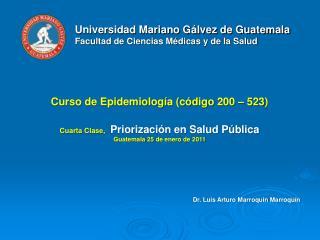 Universidad Mariano G�lvez de Guatemala Facultad de Ciencias M�dicas y de la Salud