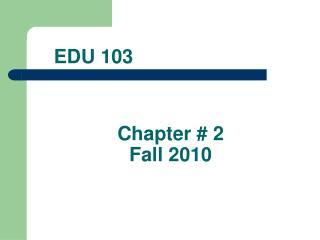 Chapter # 2  Fall 2010