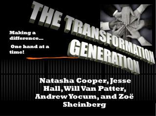 Natasha Cooper, Jesse Hall, Will Van Patter, Andrew Yocum, and Zoë Sheinberg