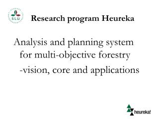 Research program Heureka