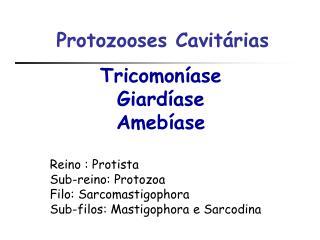 Tricomon�ase Giard�ase Ameb�ase