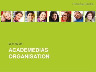 Academedias  ORGANISATION