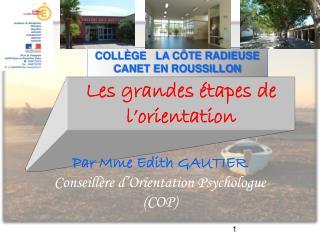 COLLÈGE   LA CÔTE RADIEUSE CANET EN ROUSSILLON