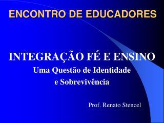 ENCONTRO DE EDUCADORES