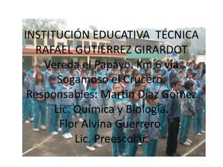 OBJETIVO GENERAL Implementar el Proyecto Ambiental Escolar (PRAES) en la institución educativa.