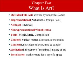 Chapter Two What Is Art?
