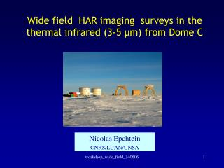 Wide field  HAR imaging  surveys in the thermal infrared (3-5 �m) from Dome C