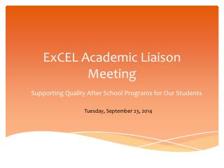 ExCEL  Academic Liaison Meeting