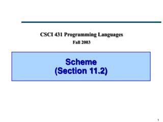 Scheme (Section 11.2)