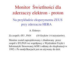 Monitor  Świetlności dla zderzaczy elektron - proton