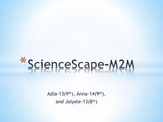 ScienceScape-M2M