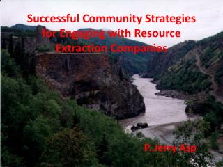 Successful Community Strategies for Engaging with Resource Extraction Companies