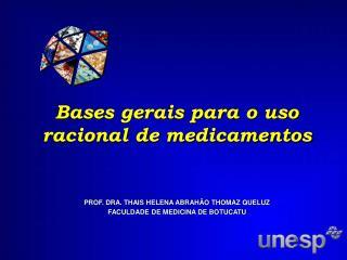 Bases gerais para o uso racional de medicamentos