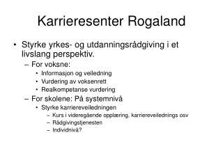 Karrieresenter Rogaland