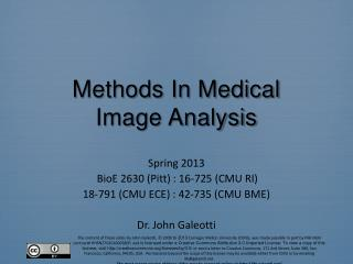 Methods In Medical Image Analysis