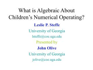 What is Algebraic About Children's Numerical Operating?