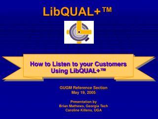 LibQUAL+�