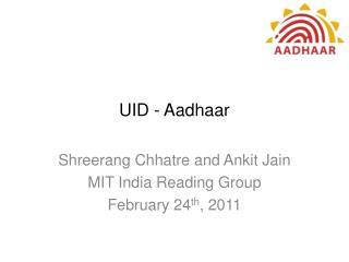 UID - Aadhaar