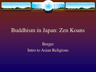 Buddhism in Japan: Zen Koans