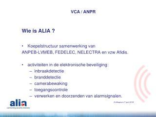 Wie is ALIA ?