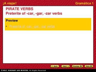 PIRATE VERBS Preterite  of -car, -gar, - zar  verbs