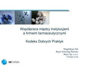 Współpraca między instytucjami  a firmami farmaceutycznymi Kodeks Dobrych Praktyk