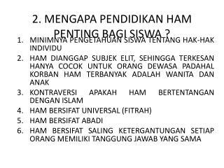 2. MENGAPA PENDIDIKAN HAM PENTING BAGI SISWA ?