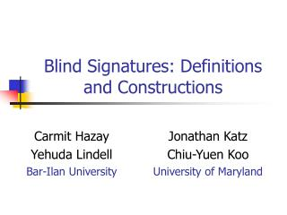 Blind Signatures: Definitions and Constructions