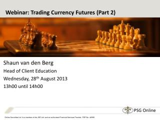 Webinar: Trading Currency Futures (Part 2)