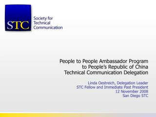 People to People Ambassador Program to People s Republic of China Technical Communication Delegation  Linda Oestreich, D