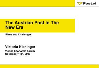 The Austrian Post In The  New Era