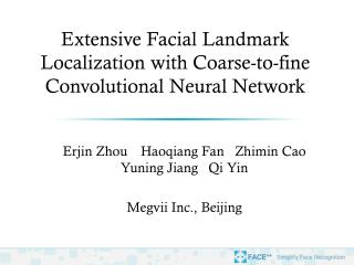 Extensive Facial Landmark Localization with Coarse-to-fine Convolutional Neural Network