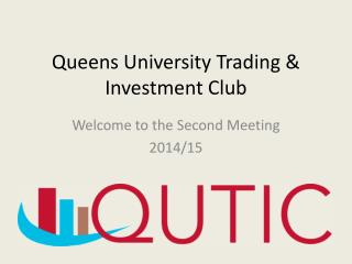 Queens University Trading & Investment Club