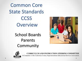 Common Core State Standards CCSS  Overview