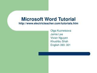 Microsoft Word Tutorial electricteacher/tutorials.htm
