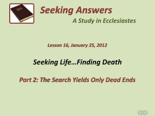 Seeking Life…Finding Death